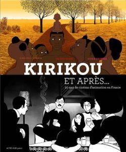 Kirikou Et Apres