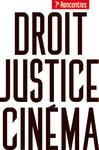 Droit, Justice et Cinéma