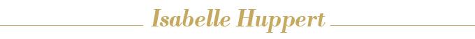 Isabelle Huppert titre