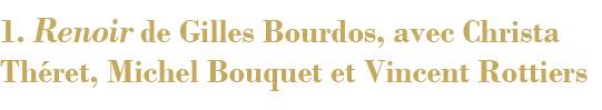 Renoir de Gilles Bourdos