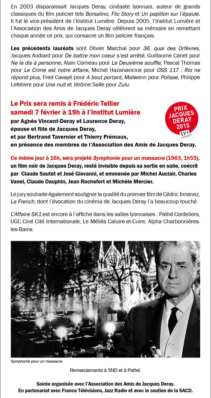 Le 11e Prix Jacques Deray est attribué à L'Affaire SK1